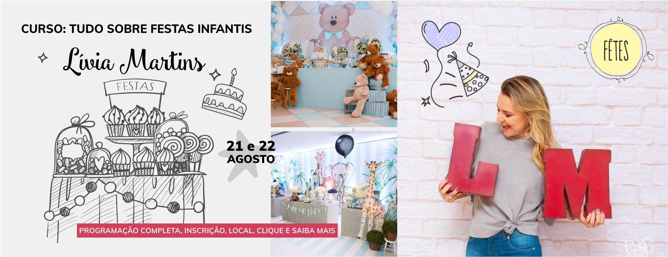 CURSO: TUDO SOBRE FESTAS INFANTIS COM LÍVIA MARTINS